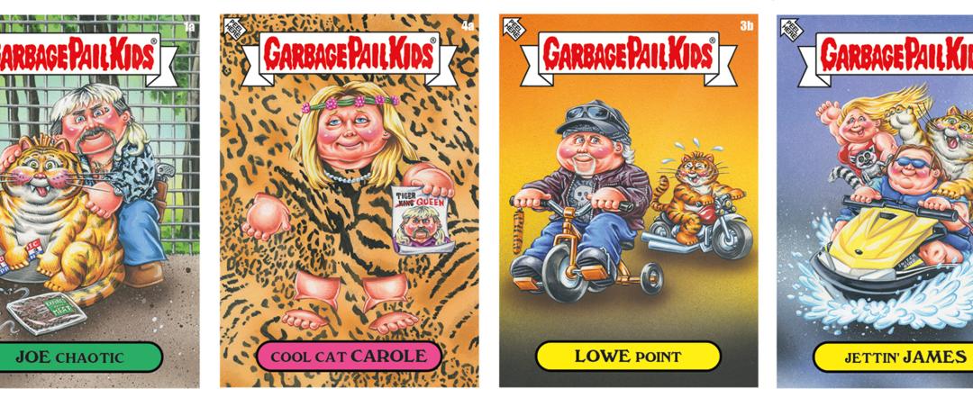 Finally… We have TIGER KING Garbage Pail Kids Cards